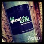 Lez Spread The Word